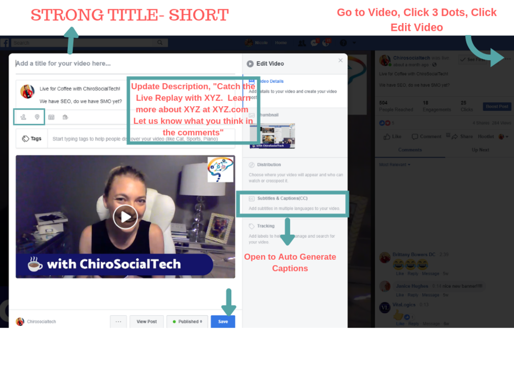 After you finish your Facebook Live Video, go to the post on your page and click the three dots to open up the Editing Dialogue box shown.