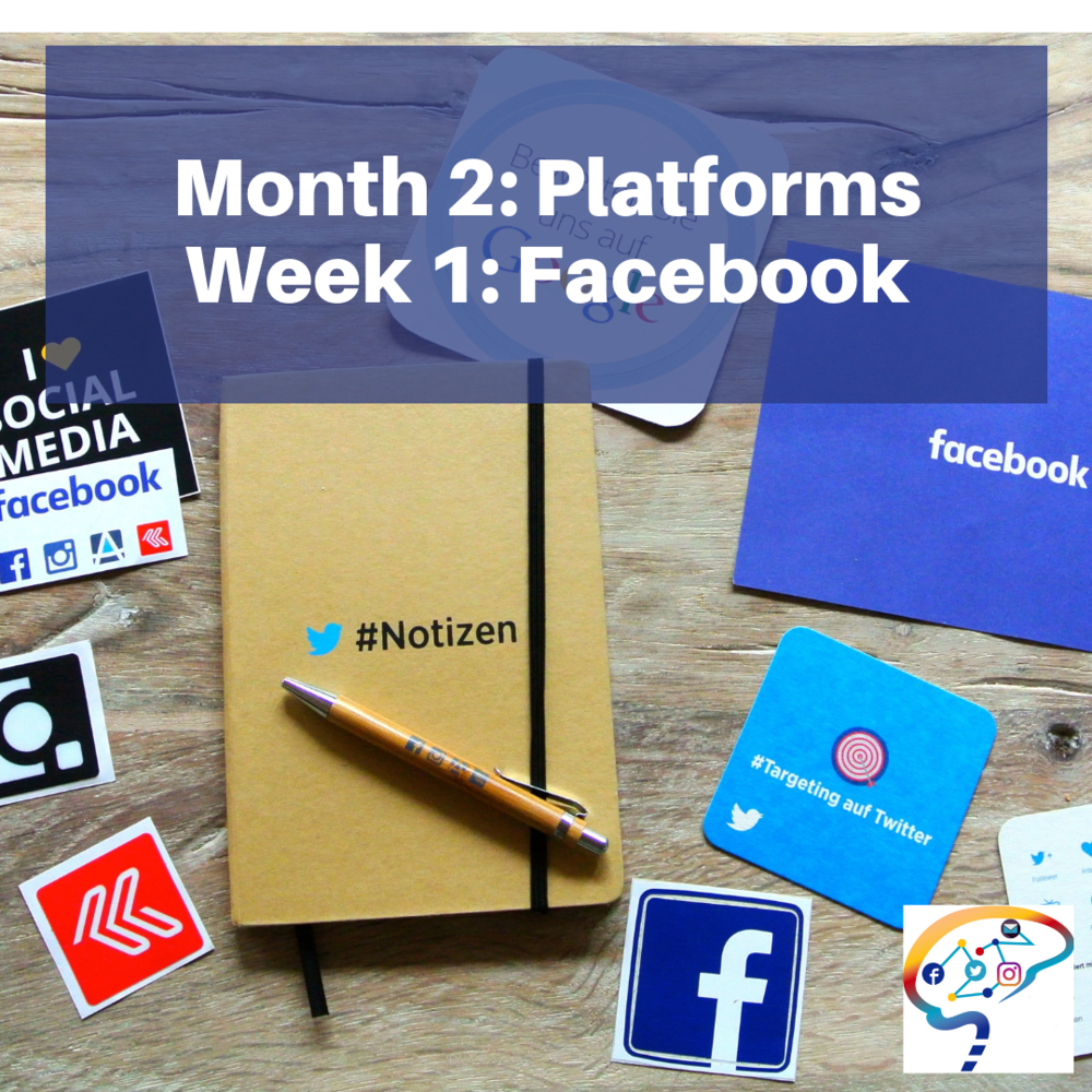 Month 2 Platforms Week 1 Facebook.png