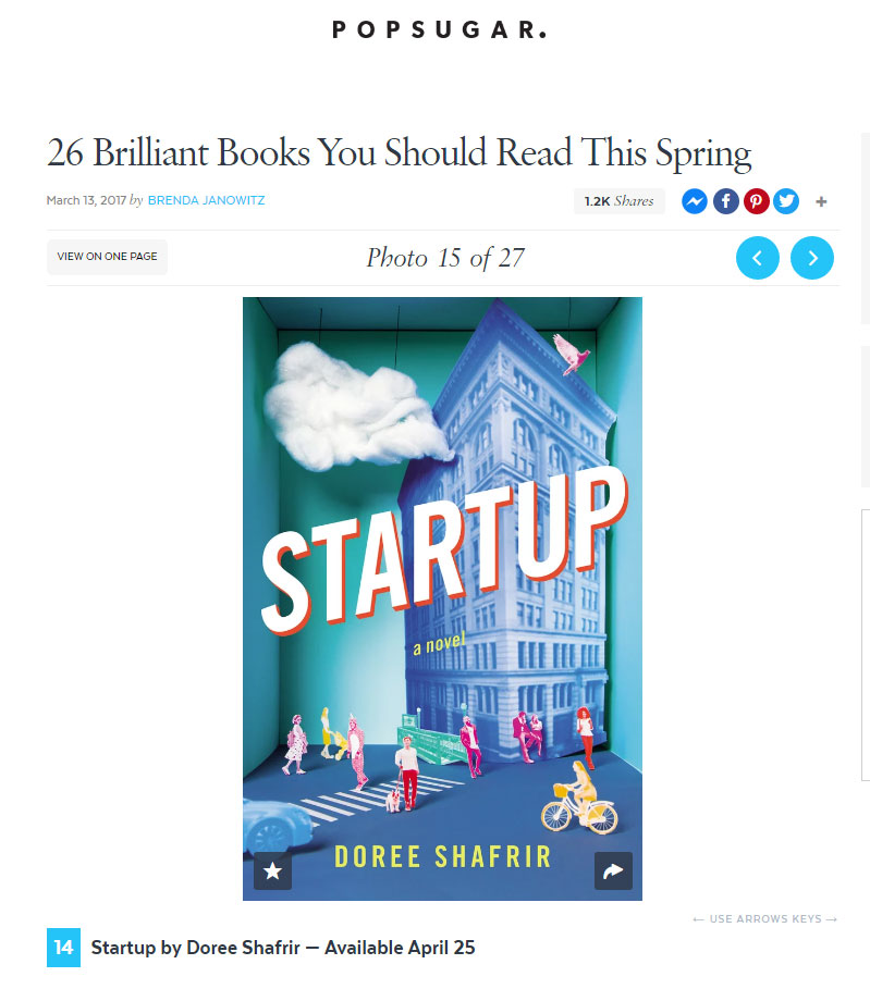 """Startup is a clever novel about trying to connect in the tech-heavy world we live in now."" -PopSugar, March 2017"