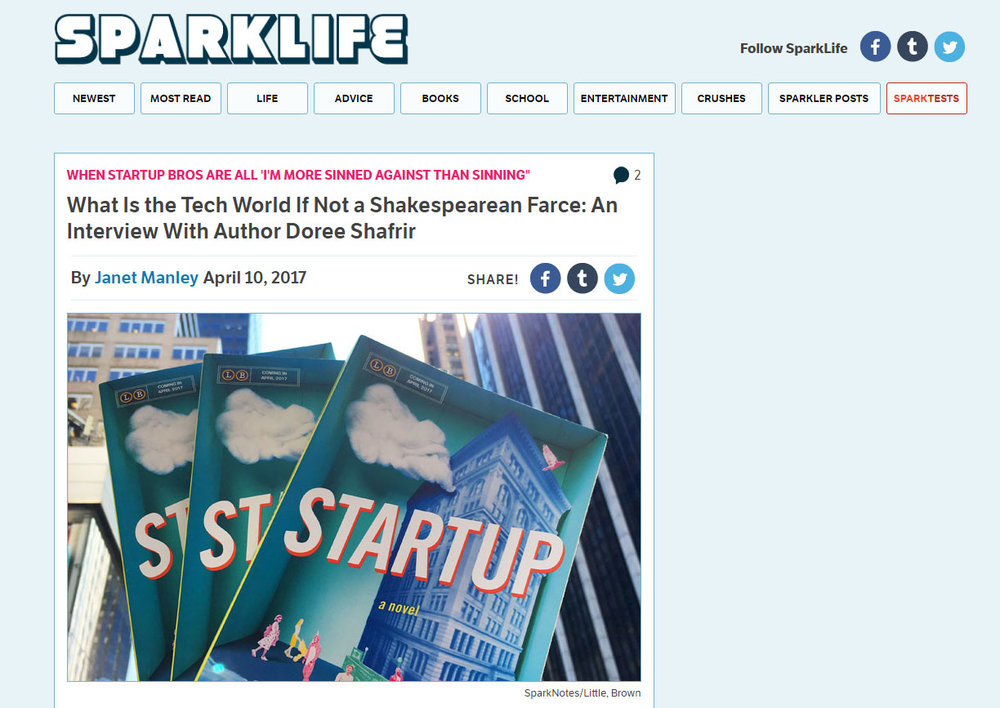 """Startup is a super fun book because it looks at the supposed golden age of tech and asks, 'Is Rome not a little bit on fire?'"" -Sparknotes, April 2017"