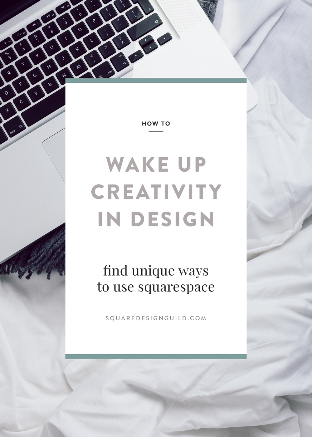 How To Wake Up Creativity in Design | Unique Ways to Use Squarespace | Squarespace Design Guild