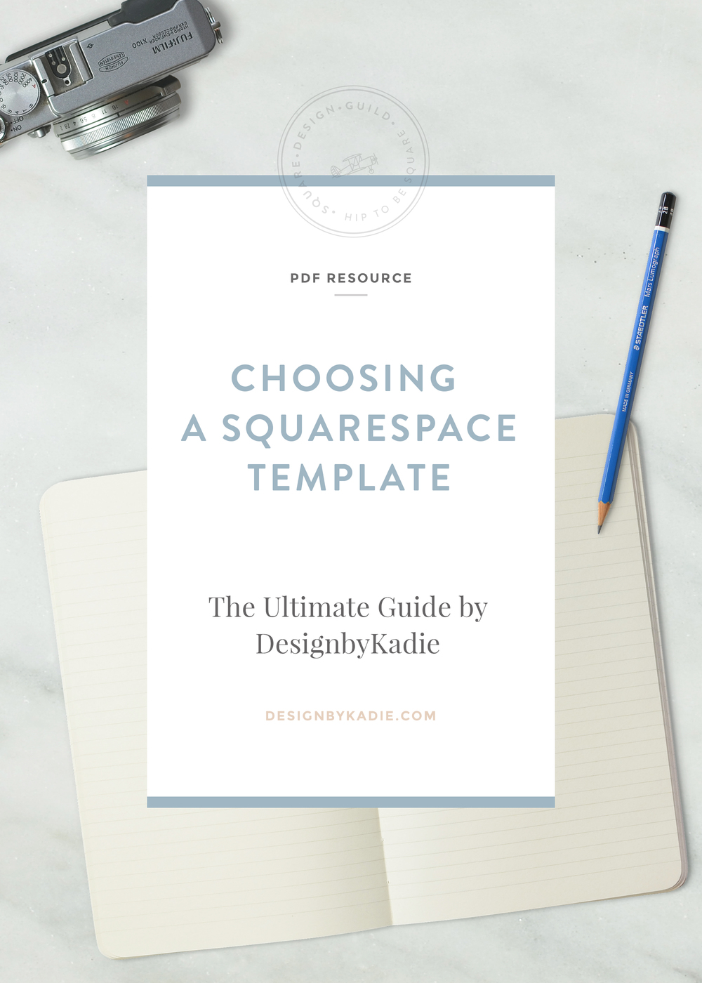 Squarespace Design Guild | Choosing a Squarespace Template | PDF by DesignbyKadie