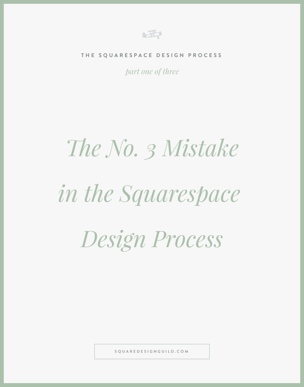 The Number Three Mistake in the Design Process for Squarespace