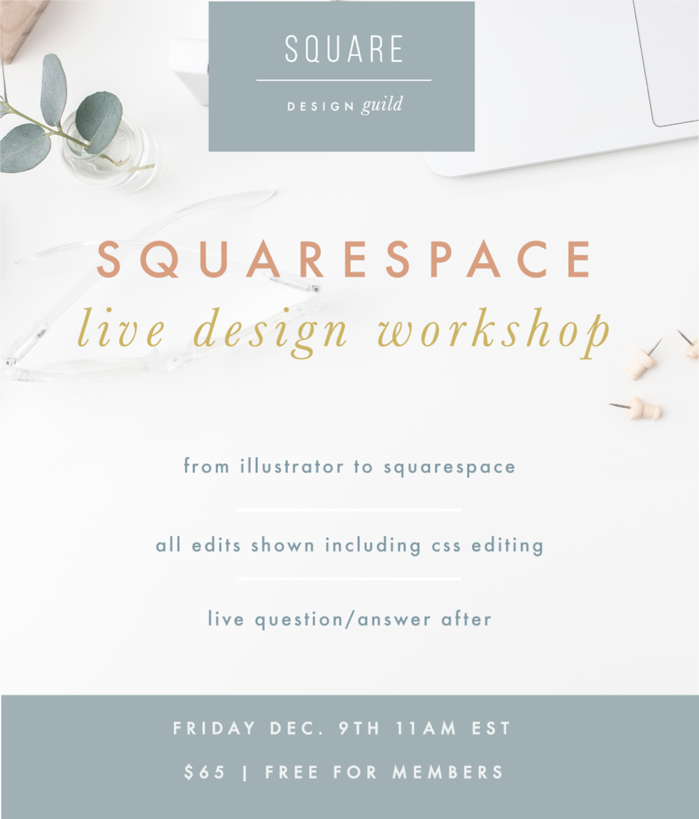 Live Workshop for Squarespace Design Guild