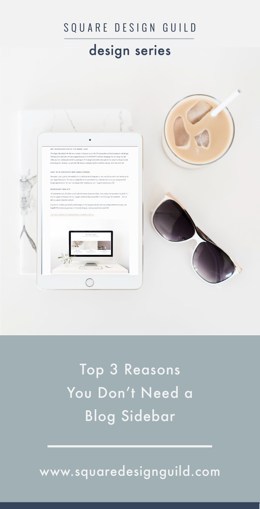 Square Design Guild | Squarespace Design Series | Top Three Reasons You Don't Need a Blog Sidebar