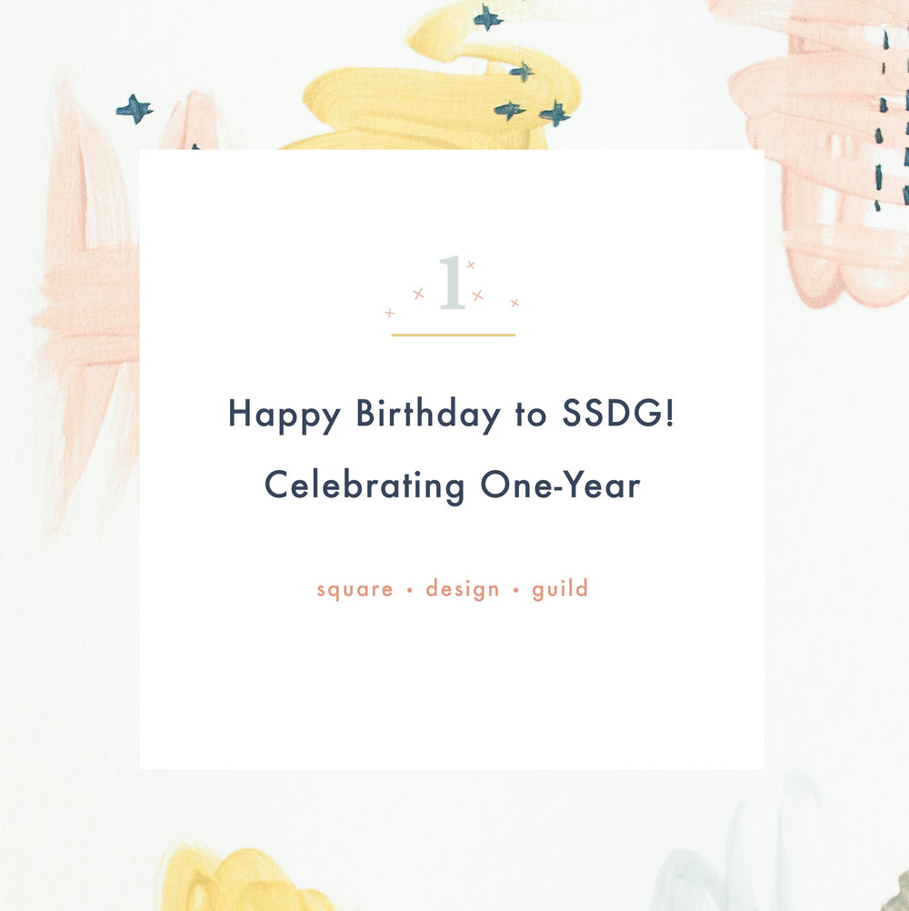Square Design Guild | Celebrating our One Year Birthday!