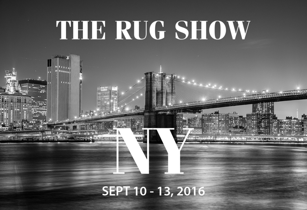 "Visit us at ""THE RUG SHOW"" in NYC. For more details click here"