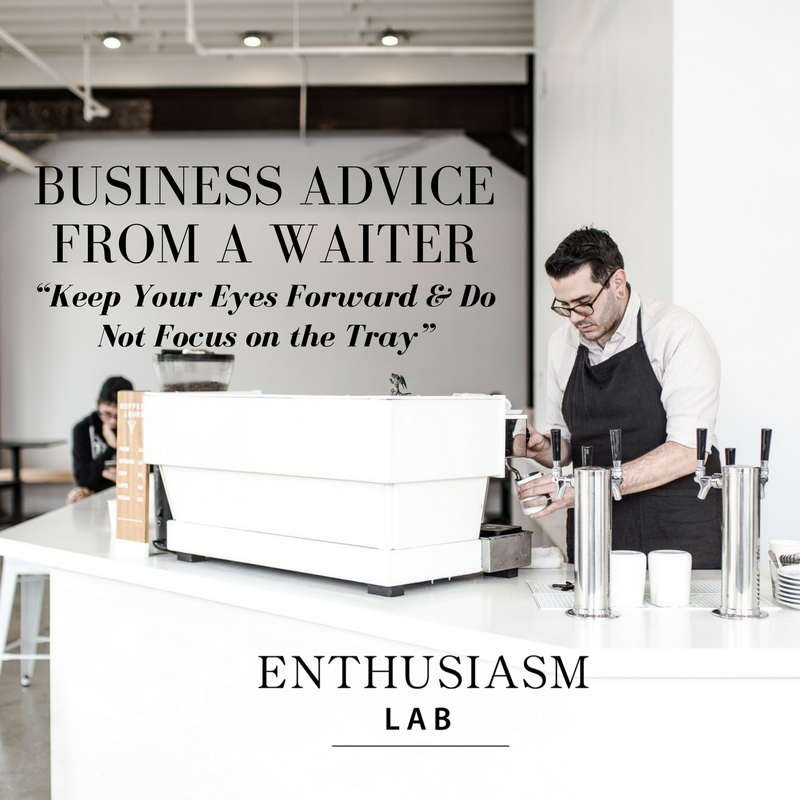 Business Advice from a waiter Marketing Tips
