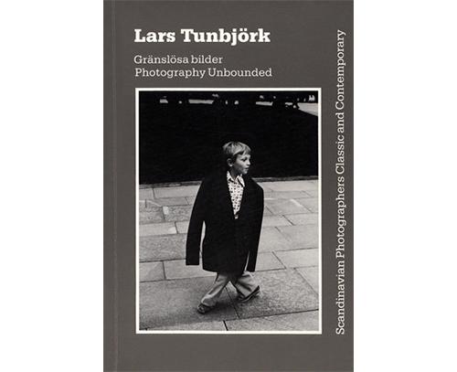 Lars Tunbjörk - Gränslösa bilder