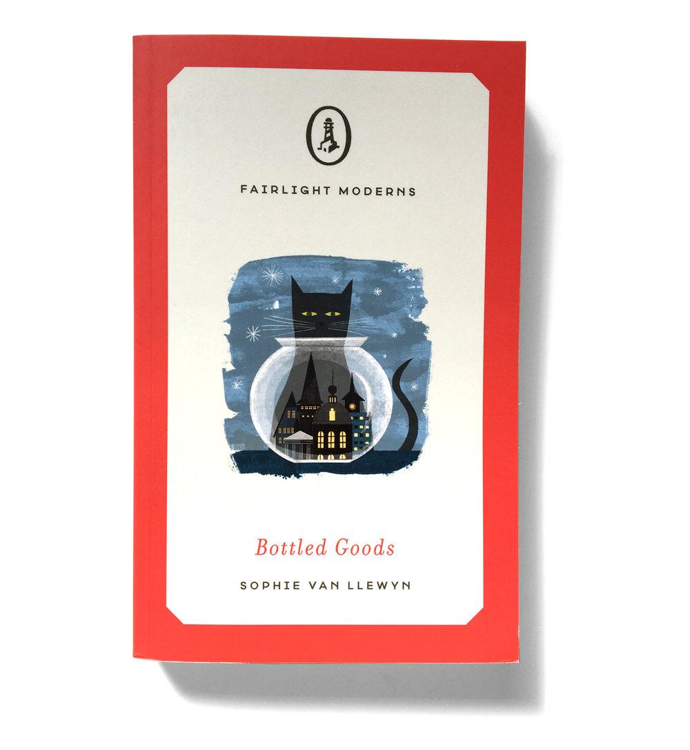 Fairlight Books, 2017  Bottled Goods