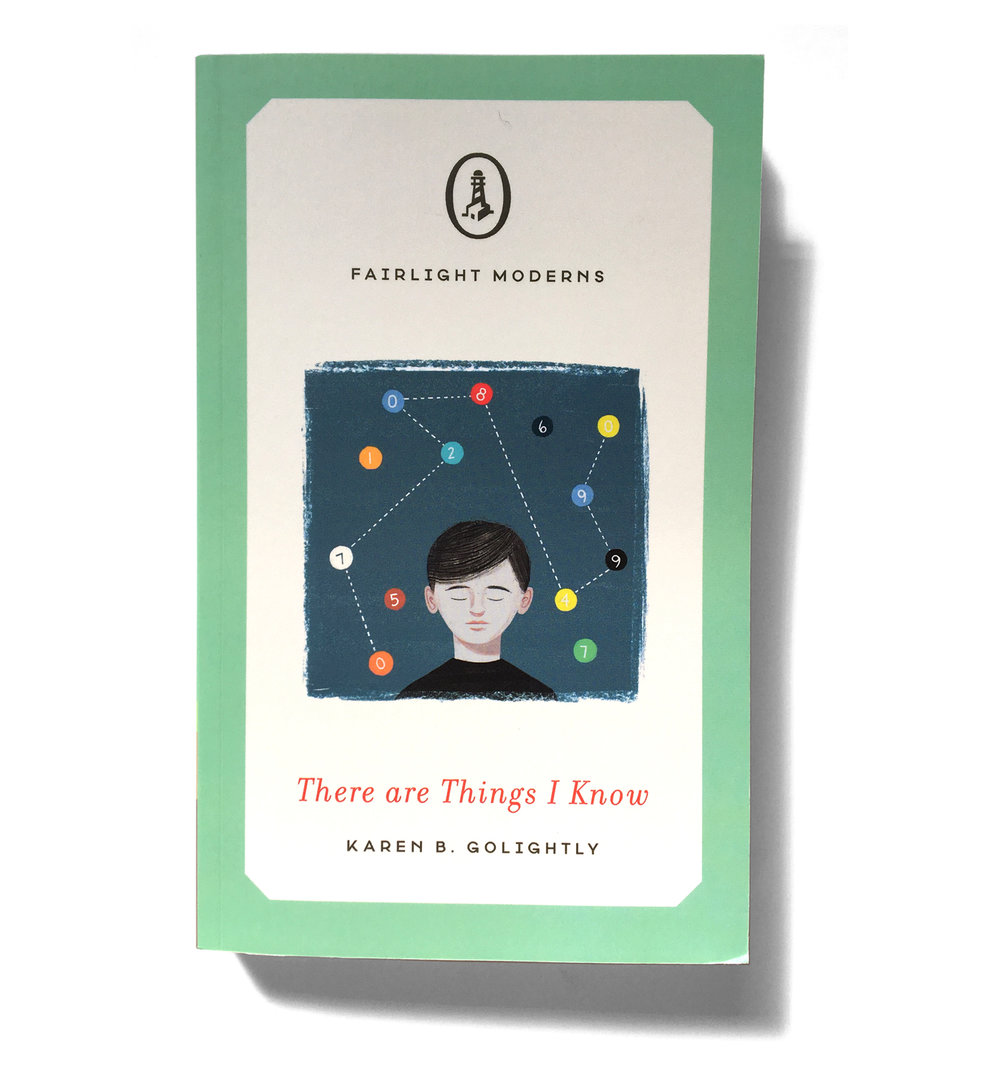 Fairlight Books, 2017  There are Things I Know