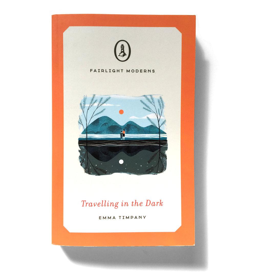 Fairlight Books, 2017  Traveling in the Dark