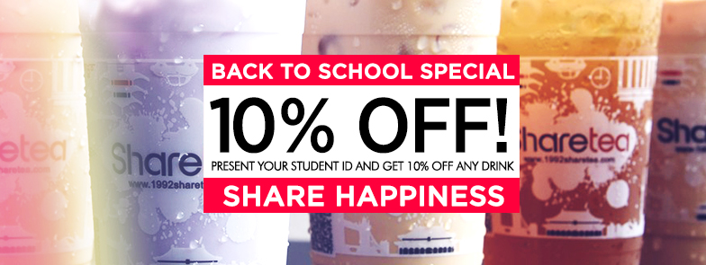 STUDENT DISCOUNT: It is back to school season and Sharetea Palo Alto is pleased to announce our SPECIAL OFFER for students! Please show a valid student ID during checkout and enjoy 10% OFF any drink order!  GROUP ORDERS: You may also place large group orders over the phone 650-561-3795 or email sharetea@shareteapaloalto.com. We can give you a 15% off on orders of 30 drinks or more and 10% off for orders under 30 drinks. Deliveries to Stanford, Palo Alto, Mountain View, and Menlo Park areas only. Other areas not listed will depend on the size of the order.