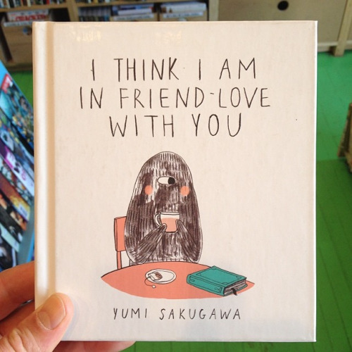 "Got a Girl Crush On:  Yumi Sakugawa 's ""I Think I Am In Friend-Love With You""    Besides totally crush-applicable, this is adorable!      What's friend-love? It's that super-awesome bond you share with someone who makes you happy every time you text each other, or meet up for an epic outing. It's not love-love. You don't want to swap saliva; you want to swap favorite books. But it's just as intense and just as amazing.                Check out more of Yumi's adorable comics  here  or pick up a copy of her book  here !    (via  desertislandbrooklyn )      **EDIT: Check out Yumi in Brooklyn this Friday night at   DESERT ISLAND  for the East Coast tour of  I THINK I AM IN FRIEND-LOVE WITH YOU          Desert Island 540 Metropolitan Ave Brooklyn NY 11211"