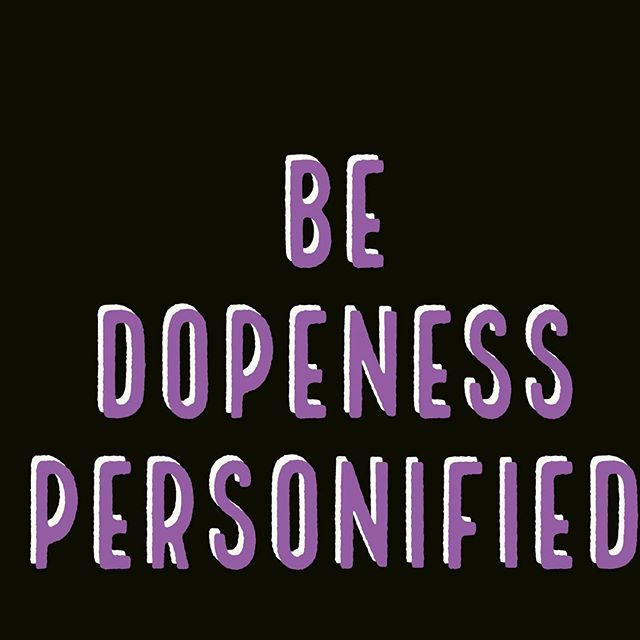 Do not suppress your DOPENESS. Go and be great. Believe in yourself and understand you are DOPE. #dope #entrepreneurship #ownership #loveyourself