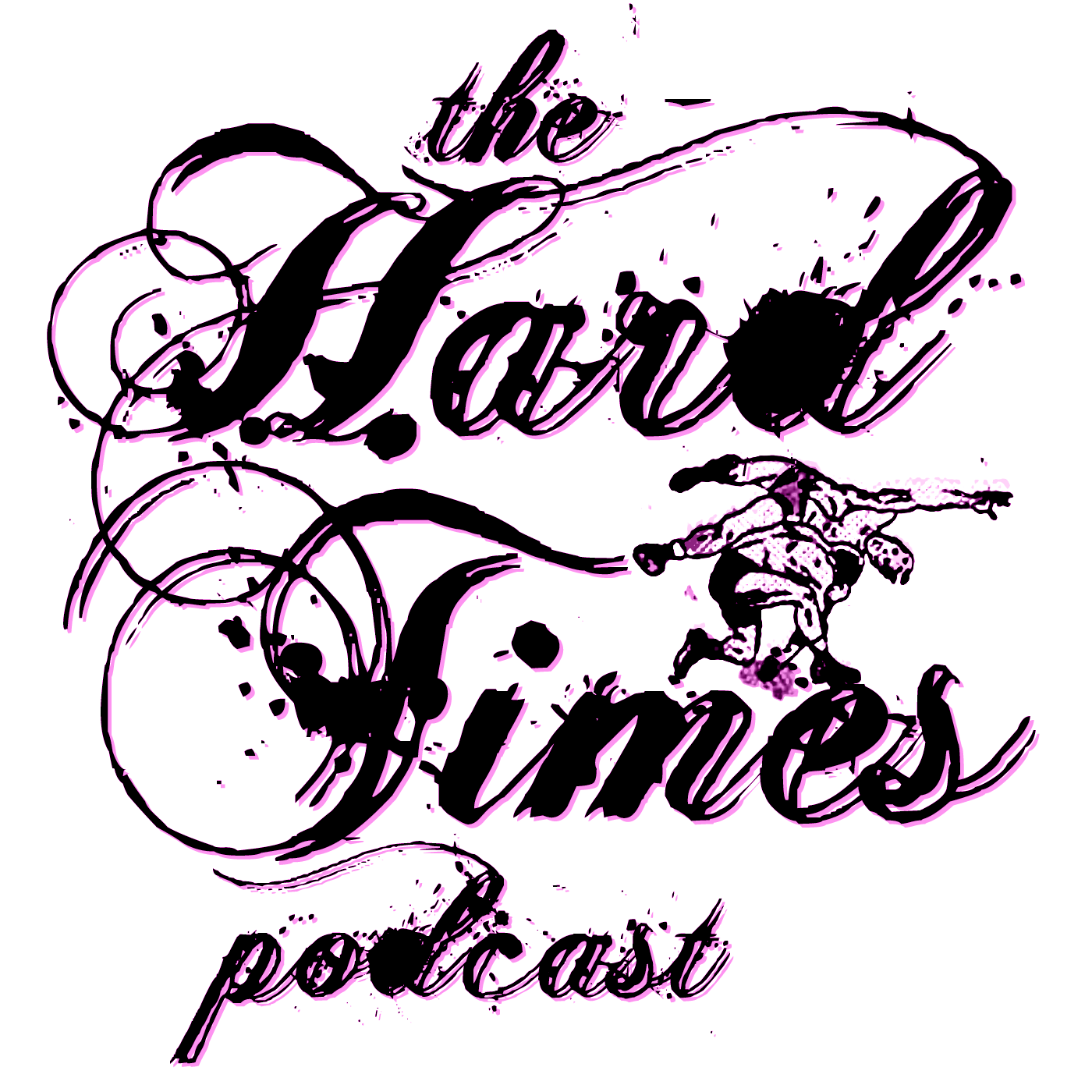 Hard Times Podcast