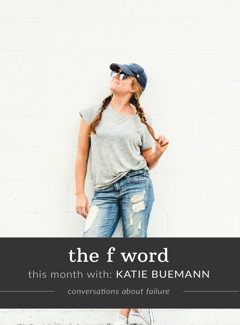 The F Word: Conversations About Failure with Katie Beumann