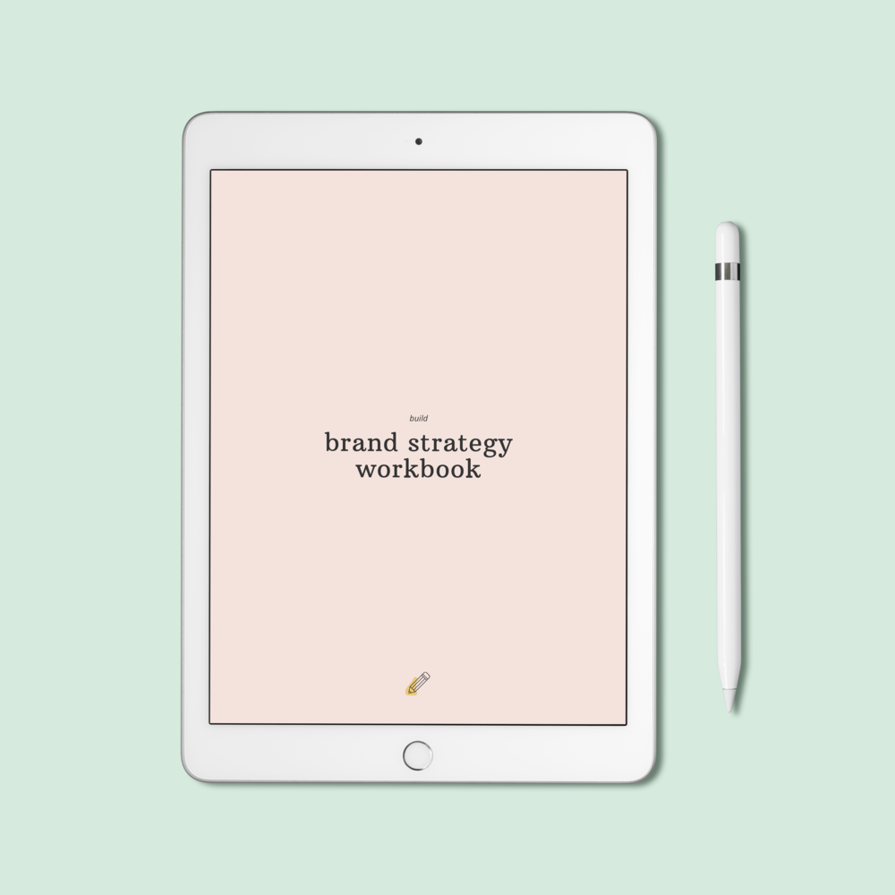 Create your own brand strategy (or mini business plan) with this workbook by Design Build Grow