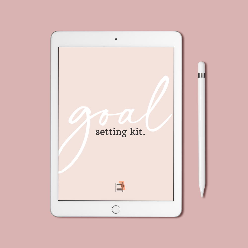 Goal Setting Kit and worksheets on an iPad