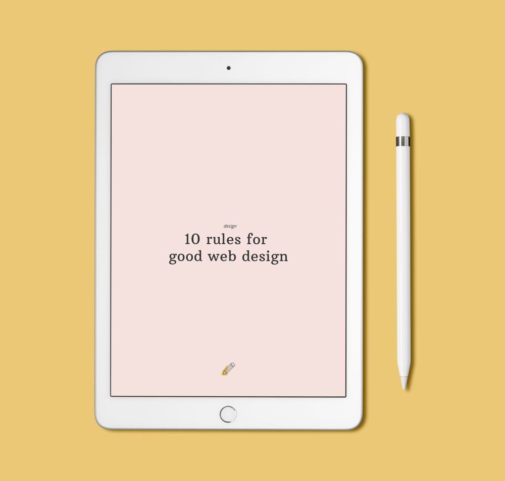iPad mockup with yellow background showing a resource titled 10 Rules for Good Web Design