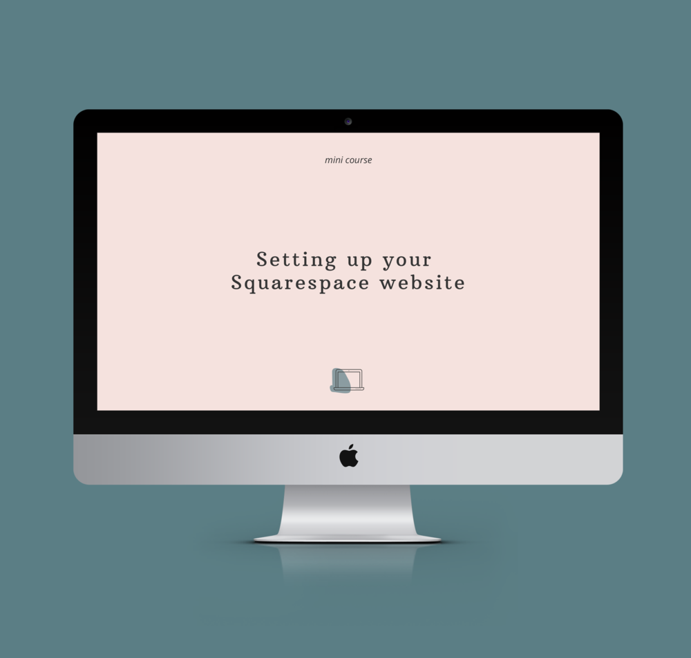 Graphic of an iMac on a blue teal a background with the title of the online course Setting up your Squarespace Website