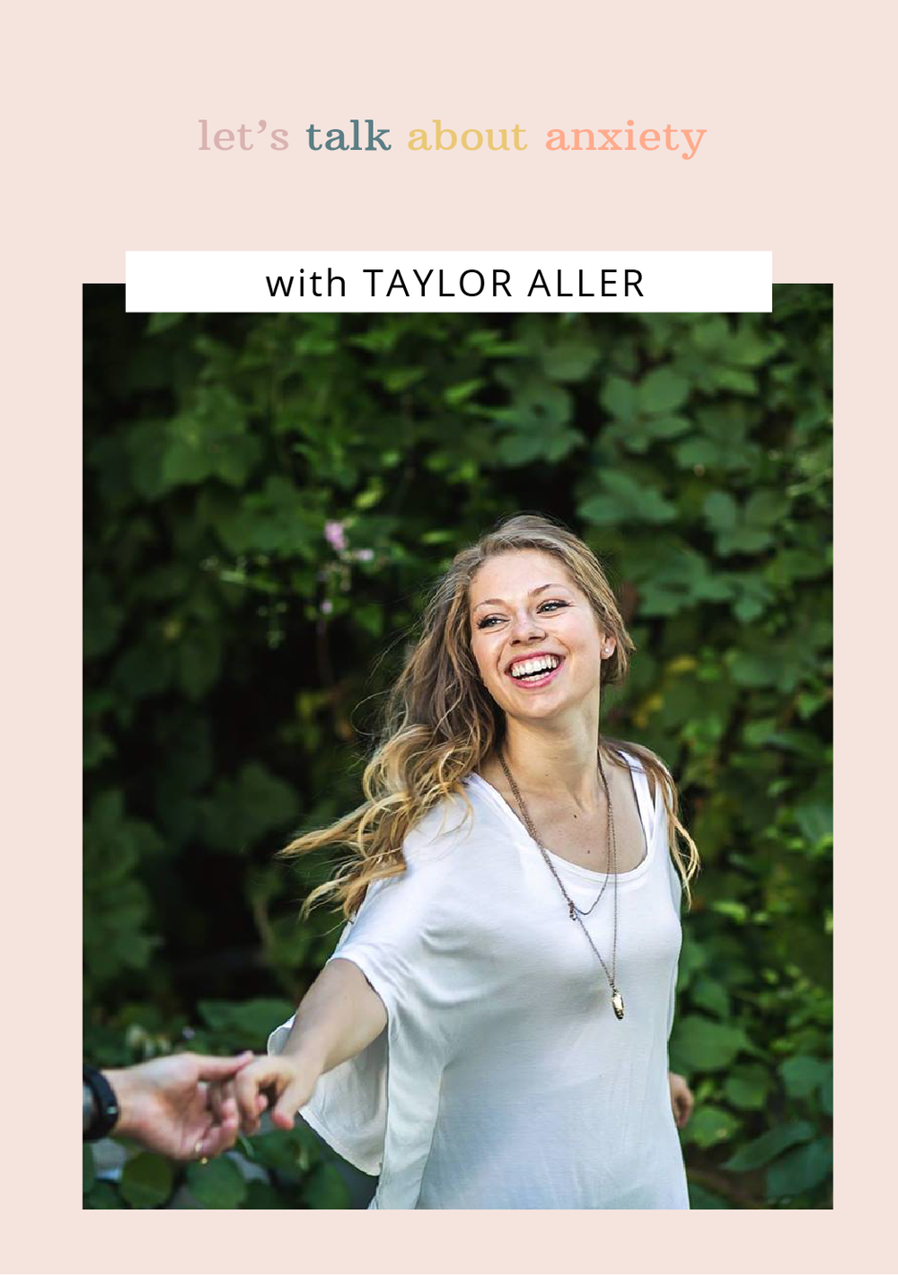 Let's Talk About Anxiety: Taylor Aller Image