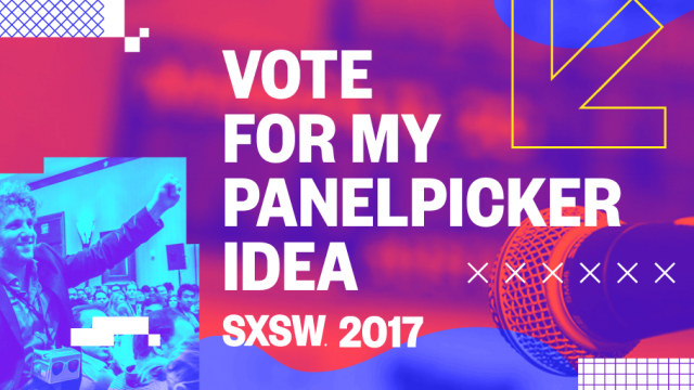 http://panelpicker.sxsw.com/vote/67147