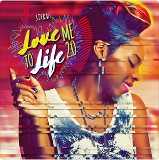 Sirrah - Love Me To Life 2.0
