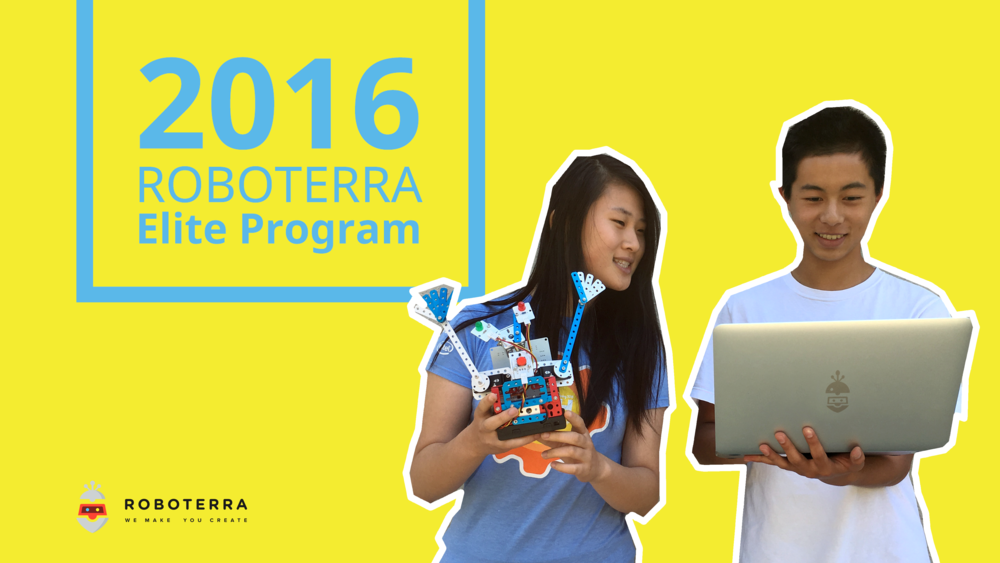 ROBOTERRA is proudly hosting the 2016 Elite Program in Santa Clara, CA. A group of young makers from China will join the Roboterra R&D team for a 2-week adventure. They will take ROBOTERRA RoboMaker Level class, and explore several other STEM topics.