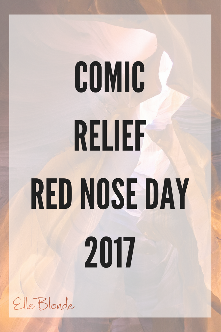 comic_relief_red_nose_day_2017_elle_blonde_luxury_lifestyle_blog