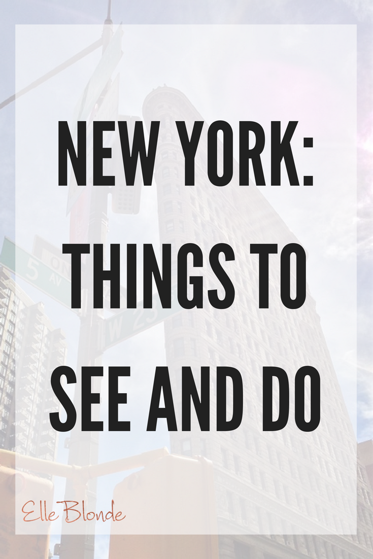 new_york_things_to_see_and_do_travel_tourism_tour_guide_elle_blonde_luxury_lifestyle_blog