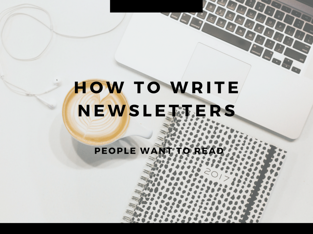 how to write newsletters