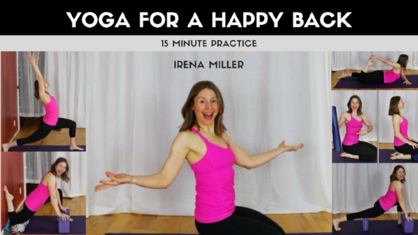 5 Simple Yoga Poses for a Happy Lower Back. www.irenamiller.com