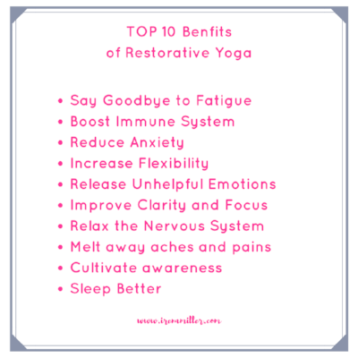 Top 10 Benefits of Restorative Yoga. Yoga with Irena www.irenamiller.com
