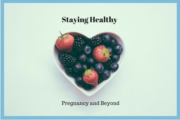 Staying Healthy pregnancy doula