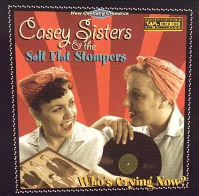CASEY SISTERS & THE SALT FLAT STOMPERS