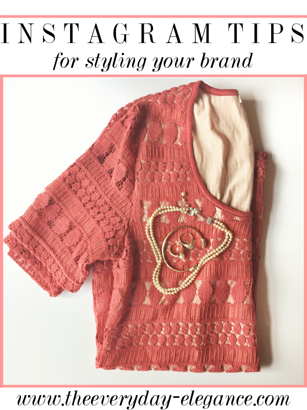 instagram tips for styling your brand