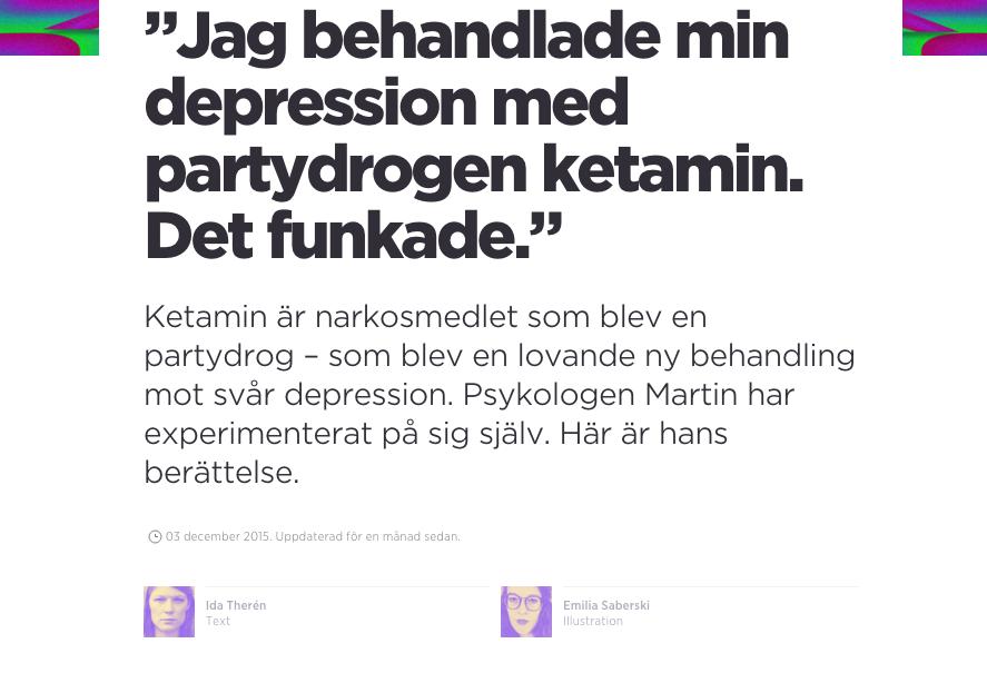https://kit.se/2015/12/03/24111/jag-behandlade-min-depression-med-partydrogen-ketamin-det-funkade