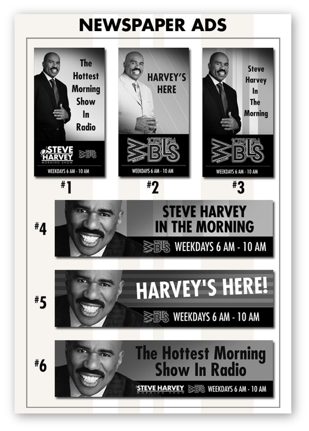 The Steve Harvey Show: Billboards + Newspaper Ads