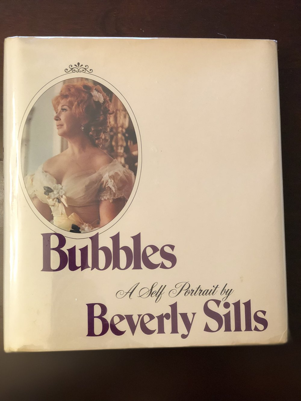 """Bubbles: A Self Portrait by Beverly Sills"", Bobbs-Merrill, Indianapolis/New York, 1976."