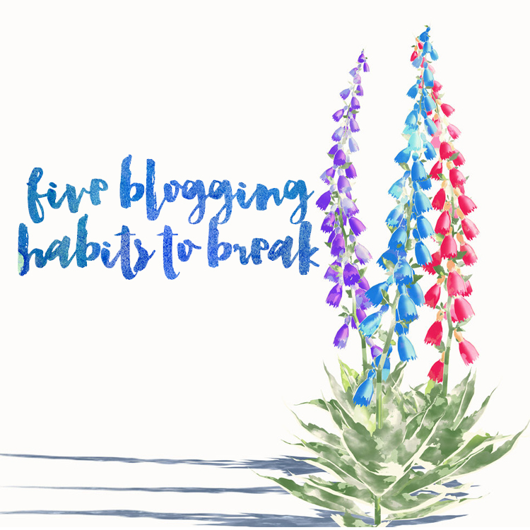 five blogging habits to break