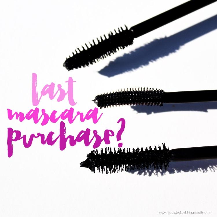 last mascara purchase