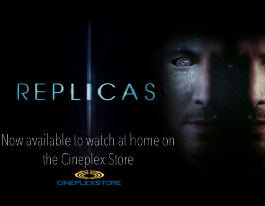 @replicasmovieofficial is available now on the @cineplexmovies store.  https://store.cineplex.com/Product/replicas