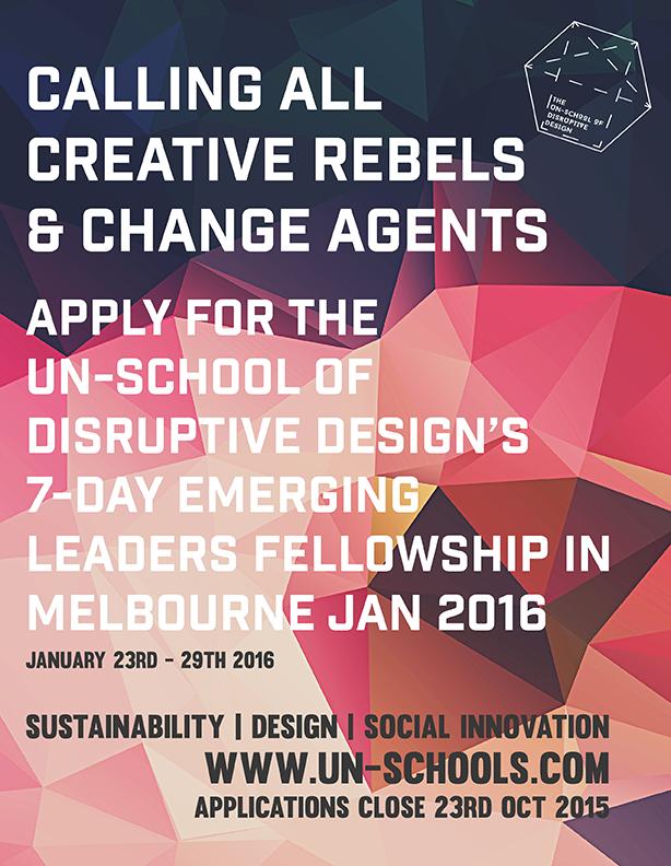 un-school of disruptive design melbourne fellowship