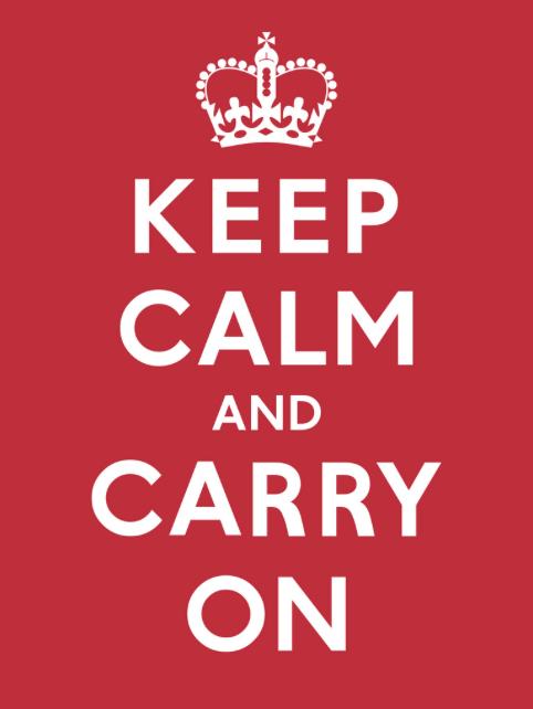 """NOT: """"Keep Calm..."""""""