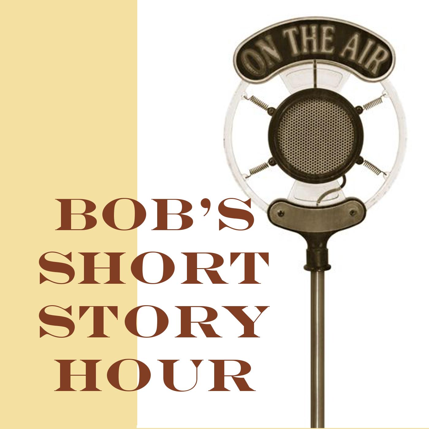 BSSH - Bob's Short Story Hour