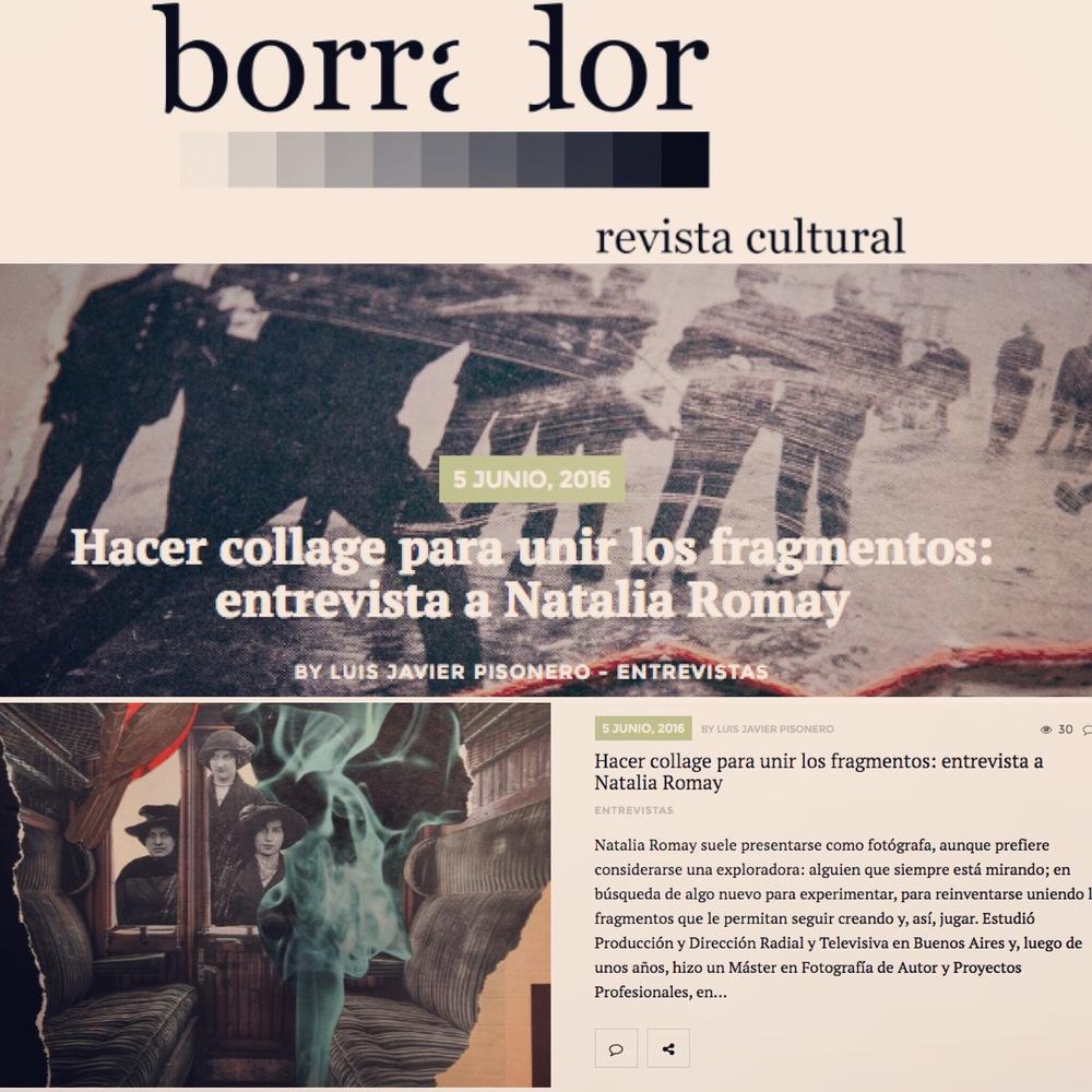 Entrevista por Luis Javier Pisonero.   http://revistaborrador.com/2016/06/hacer-collage-para-unir-los-fragmentos-entrevista-a-natalia-romay/