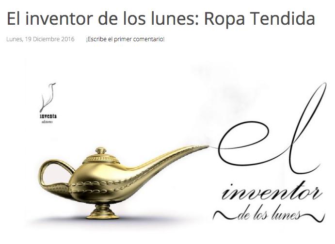 http://inventaeditores.com/index.php/blog/item/328-el-inventor-de-los-lunes-ropa-tendida