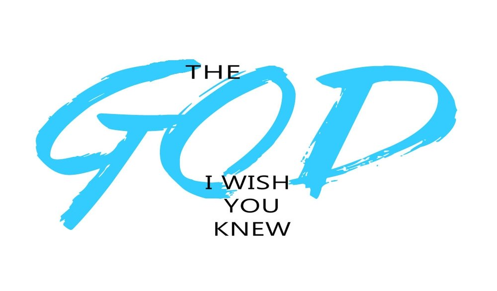 The-God-I-Wish-You-Knew-Front.jpg