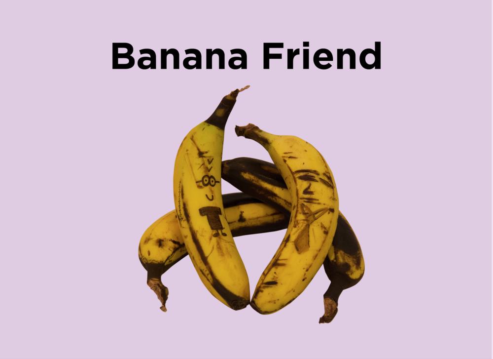 2. Banana Friend.png